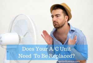 does ac unit need to be replaced