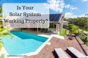 is your solar system working properly