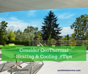 Why You Should Consider GeoThermal Heating & Cooling
