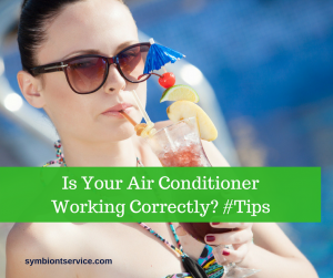 is air conditioner working correctly?