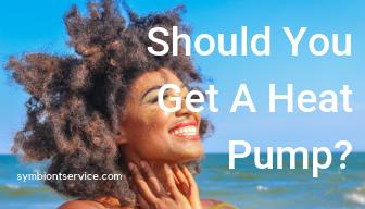 Should You Get a Heat Pump?