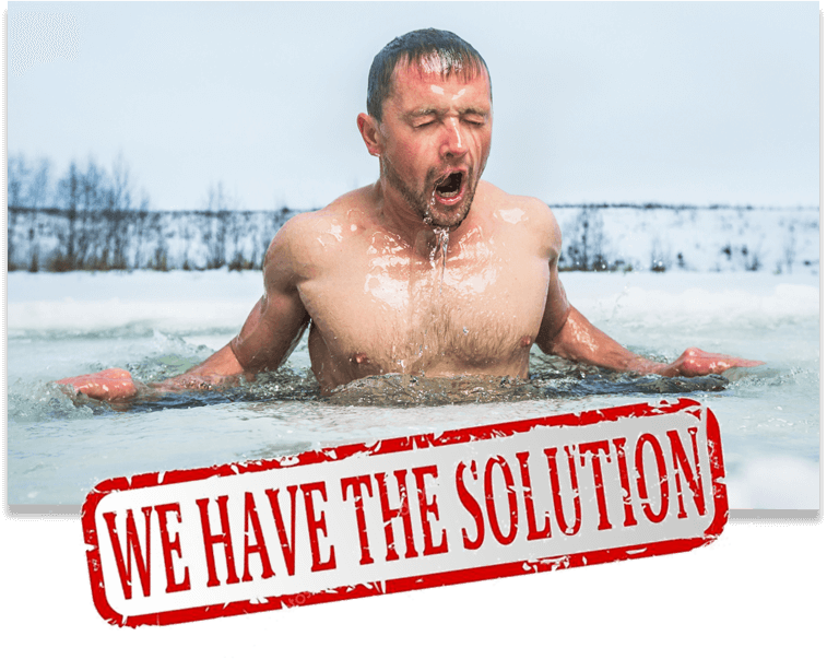 photo of a Man Swimming in Ice Water with text overlay reading: We have the Solution